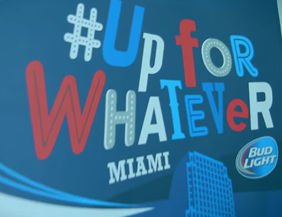 "ENDLESS EVENTS  |  Bud Light ""Up For Whatever"""